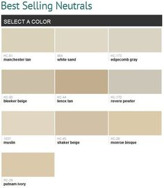 Best selling neutrals (Benjamin Moore), smart! Manchester tan and bleaker beige are