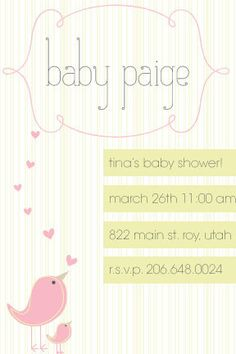 @Jamey Gaither cute! baby girl's baby shower invitation but instead Alexandria