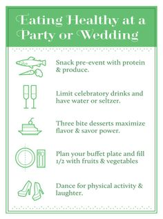 How to eat healthy at a #wedding or party.   carlenesfigments....