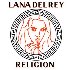 When I'm down on my knees you're how I pray // Lana Del Rey #LDR #Religion
