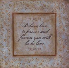 Believe Love Is Forever Art Print by Jo Moulton