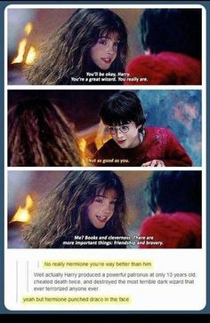 Yeah but Hermione punched Draco...