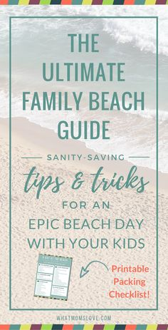 A day at the beach with your kids can be a messy meltdown, or a total blast. With our proven tips and tricks, you'll be beachin' it like a pro in no time. And download our Printable Checklist that will make packing for the beach a breeze.