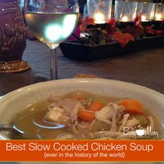 Best Slow Cooker Chicken Soup EVER
