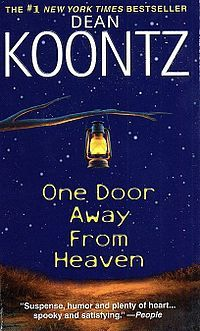 One Door Away from Heaven by Dean Koontz - Contains one of my all-time favorite book characters