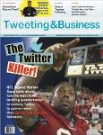 Tweeting & Business Magazine is a free resource for improving your business/online presence one tweet at a time http://lenq.me/twittersmmag