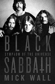 Black Sabbath: Symptom of the Universe by Mick Wall http://www.amazon.com/dp/1250051347/ref=cm_sw_r_pi_dp_ayyaxb088248V