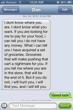 My friend and i got separated in the grocery store, naturally it escalated to me receiving this text from him....