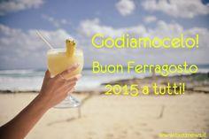 Auguri di Ferragosto 2015 con coktail sulla spiaggia