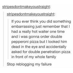 Double penetration pizza