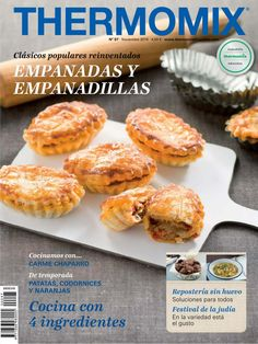 85 sopas y cremas 11 15 themomix - thermomix - Recetas Empanadas, Magazine Thermomix, Mexican Bread, Cook Up A Storm, Bread And Pastries, Bon Appetit, Make It Simple, Bakery, Food And Drink
