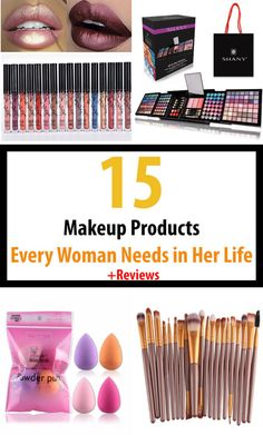 15 Makeup Products Every Woman Needs in Her Life + Reviews