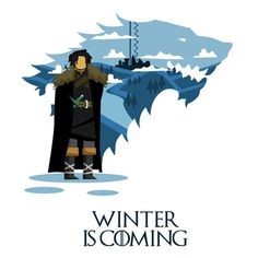 Winter Is Coming Jon Snow Game Of Thrones