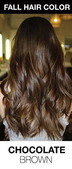 Rich, Chocolate Brown Hair Color! The perfect hair color for winter or fall. #haircolortrends #chocolatebrown