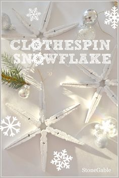 CLOTHSPIN SNOWFLAKES- easy-to-make ornaments  and so pretty-stoneableblog.com