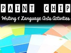 tons of ideas, templates, organizers & directions for using paint chips in the classroom! language arts projects and writing prompts