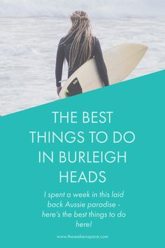 Burleigh Heads is a small but gorgeous part of the Gold Coast, right between Surfers Paradise and Coolangatta. Here's a list of the best things to do there!