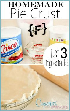 SUPER SIMPLE and delicious pie crust! Step-by-step instructions: {Sawdust & Embryos}""