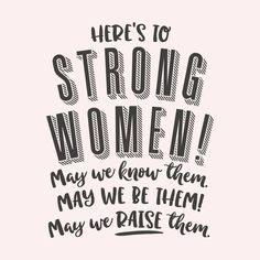 Happy International Women's Day to all the strong women out there! May we know them May we be them May we raise them. Empowerment Quotes, Women Empowerment, Quotes To Live By, Me Quotes, Qoutes, Goth Quotes, Feminist Quotes, Feminist Af, Strong Women Quotes