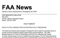 """""""WHAT IS THE AIRPORT PRIVATIZATION PILOT PROGRAM?    The airport privatization pilot program is designed to allow airports to generate access to   sources of private capital for airport improvement and development."""""""
