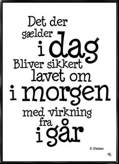 Til os i den globaliserede verden Xmas Quotes, Sign Quotes, Funny Images, Funny Pictures, Quotations, Qoutes, One Liner, Insta Posts, Bullet Journal Inspiration