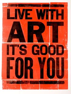 live with art, it's good for you. #letterpress #inspiration