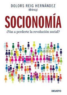 Socionomía ¿Vas a perderte la revolución social? - El llibre que està a punt de treure Dolors Reig
