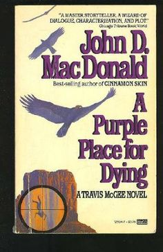 Purple Place for Dying - John D. John Mcdonald, Pulp Fiction Book, Lending Library, Great Inventions, Tough Guy, Classic Books, Detective, Book Covers, Storytelling