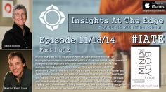 The MindBody Code (Part 1 of 2): #IATE Podcast Episode 11-18-14 w/#TamiSimon & @Biocognitive1's Mario Martinez