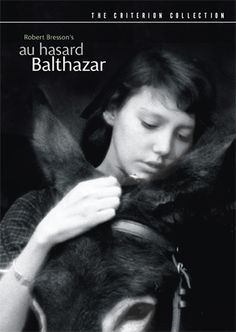 Au Hasard Balthazar - Robert Bresson(1966) France