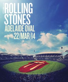 The Rolling Stones set to rock Australia at the brand new - Adelaide Oval - 22 March 2014