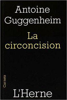 Télécharger La circoncision : Circoncision de la chair et circoncision du coeur, une lecture de saint Paul Gratuit