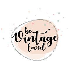 Logo Be Vintage Loved  Als je zo'n mooie spulletjes maakt, net zoals Leslie, dan moet je ook een mooi logo hebben. Leslie gaf haar wensen aan mij door en stuurde mij inspiratie plaatjes, waarmee ik onderstaand logo kon creëren. Na het eerste ontwerp, hebben we nog een paar kleine aanpassingen gedaan, zodat Leslie helemaal tevreden was. Nemen jullie een kijkje op haar FB pagina?