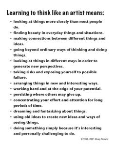 Craig Roland - Learning to Think Like an Artist - all so true to thrive! Great to post in the art room and the art studio! Middle School Art, Art School, High School, Cv Curriculum, Arte Elemental, Art Doodle, Art Room Posters, Art Handouts, Artist Problems