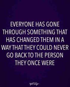 On going through change.