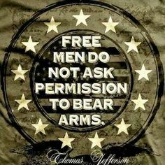 Thomas Jefferson quotes. Right to bear arms. Politics. USA. Americans. American. 2nd amendment