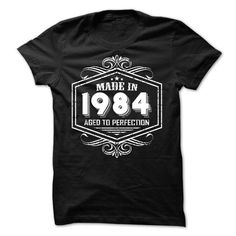 Made in 1984 Aged to Perfection - #geek tshirt #moda sweater. OBTAIN => https://www.sunfrog.com/Birth-Years/Made-in-1984-Aged-to-Perfection-10978792-Guys.html?68278