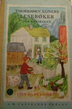 """""""Thorbjørn Egners lesebøker 1 - i byen og på landet"""" av Anne-Lise Gjerdrum"""