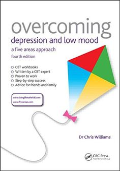 'Overcoming Depression and Low Mood' presents a series of self-help workbooks for use in self-assessing and managing depression and periods of low mood, with support from a health care professional Managing Depression, Overcoming Depression, Overcoming Anxiety, Better Books, Low Mood, Family Doctors, Cognitive Behavioral Therapy, Science Books, Stress And Anxiety
