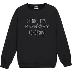 Oh No Its Monday Sweater Jumper Funny Fun Tumblr Hipster Swag Grunge... ($20) ❤ liked on Polyvore featuring tops, hoodies, sweatshirts, black, women's clothing, retro tops, punk tops, hipster tops, star sweatshirt and hipster sweatshirt