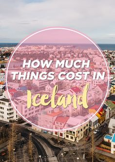 How Much Things Cost in Iceland