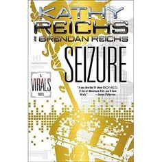 Book 2 in the Virals series by Kathy Reichs