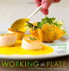 Working the Plate: The Art of Food Presentation by Christopher Styler http://www.amazon.com/dp/047147939X/ref=cm_sw_r_pi_dp_8hCpvb1YMBYAY
