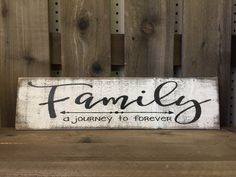 "Family a journey to forever » Handmade & Painted, Rustic, Distressed ""Pallet"" Sign by Chotchkieville on Etsy https://www.etsy.com/listing/485393199/family-a-journey-to-forever-handmade"