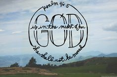 Psalm 46:5 by duende hand lettering. photo taken in Swaziland.