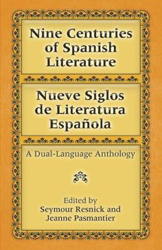 Download Nine Centuries of Spanish Literature : Nueve siglos de literatura espaÃola : A Dual-Language Anthology (Dover Dual Language Spanish) ebook free by Array in pdf/epub/mobi