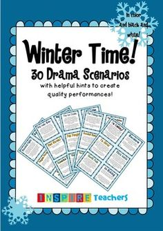 This is a fun winter themed activity that can help develop leadership skills, team-building, confidence and creativity. Included in this product are 30 colored and also black and white winter themed Drama scenarios for your students to improvise.