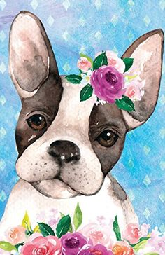 Bullet Journal For Dog Lovers Boston Terrier In Flowers: Graph Design - 162 Numbered Pages With 150 Graph Style Grid Pages, 6 Index Pages and 2 Key . X Size (Bullet Graph Journal) (Volume Cute Animal Drawings, Cute Drawings, Watercolor Illustration, Watercolor Art, French Bulldog Art, Art Mignon, Cow Art, Watercolor Animals, Animal Paintings