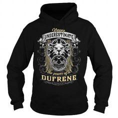 Cool DUFRENE DUFRENEBIRTHDAY DUFRENEYEAR DUFRENEHOODIE DUFRENENAME DUFRENEHOODIES  TSHIRT FOR YOU T shirts