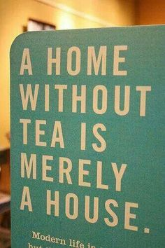 A home without tea